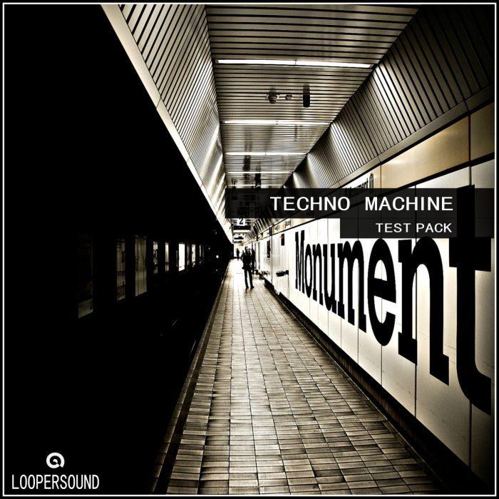 Loopersound Techno Machine Test Pack