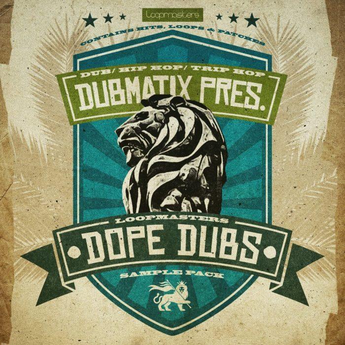 Loopmasters Dubmatix Dope Dubs