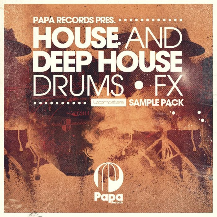 Loopmasters House and Deep House Drum & FX