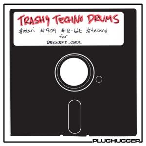 Plughugger Trashy Techno Drums