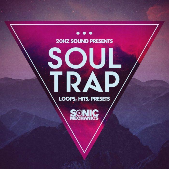 Sonic Mechanics 20 Hz Soulful Trap