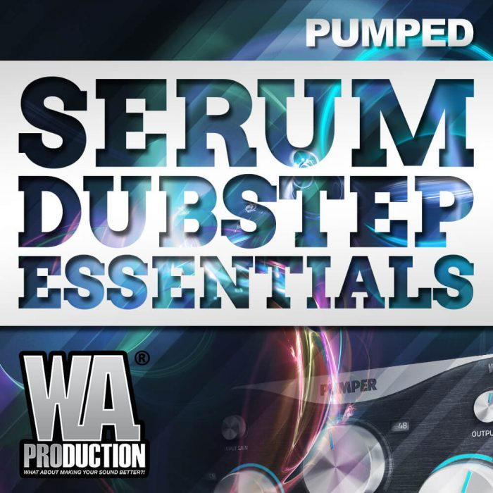 W.A. Production Pumped Serum Dubstep Essentials