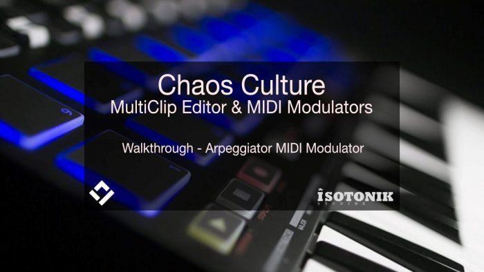 Chaos Culture MultiClip Editor & MIDI Modulators