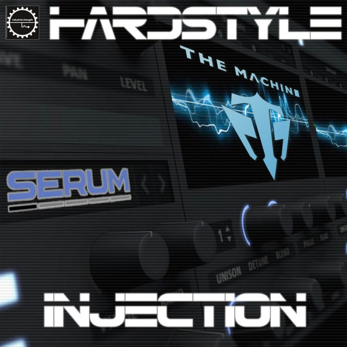 Industrial Strength Hardstyle Injection for Serum
