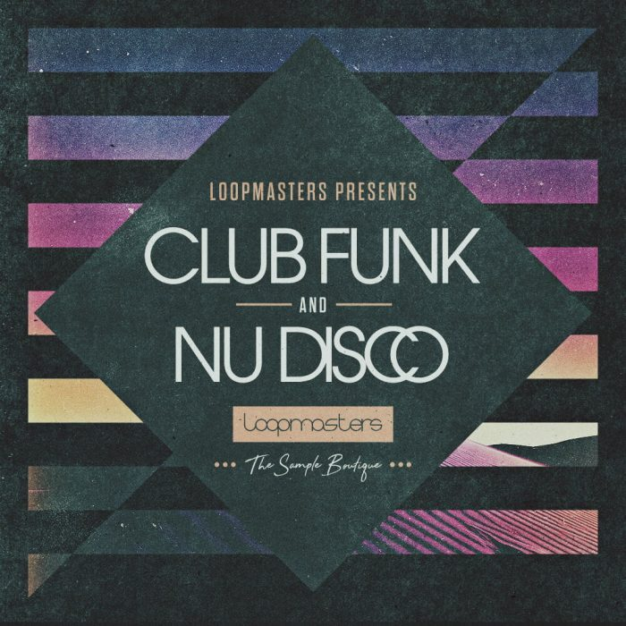 Loopmasters Club Funk and New Disco