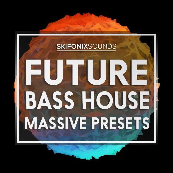 Skifonix Sounds Future Bass House for Massive