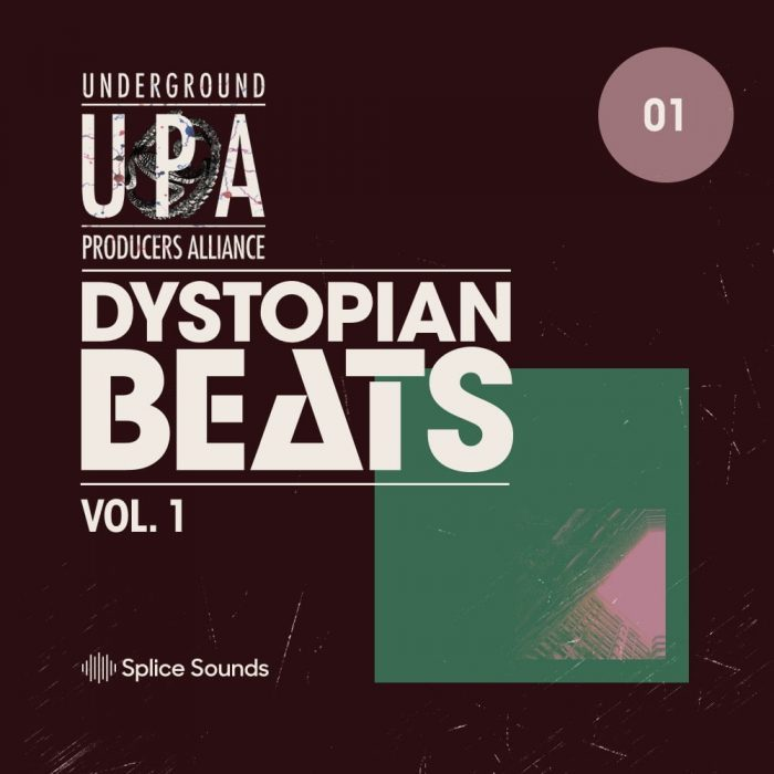 Splice Sounds Dystopian Beats Vol 1