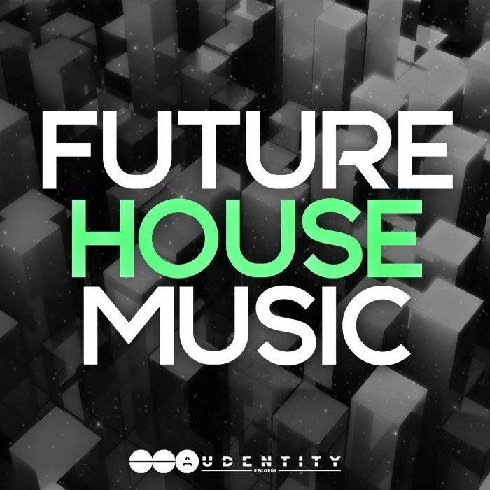 Audentity Future House Music