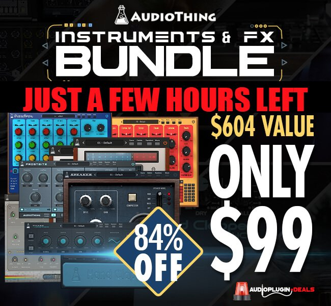 Audio Plugin Deals AudioThing Bundle hours