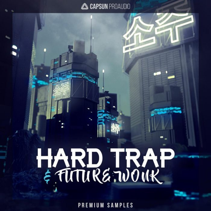 CAPSUN ProAudio Hard Trap & Future Wonk