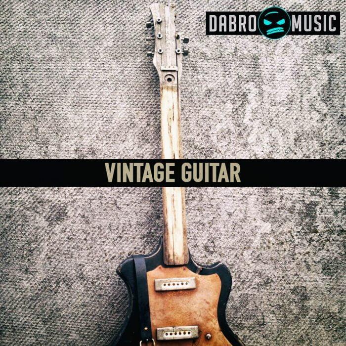 Dabro Music releases Vintage Guitar sample pack at Loopmasters