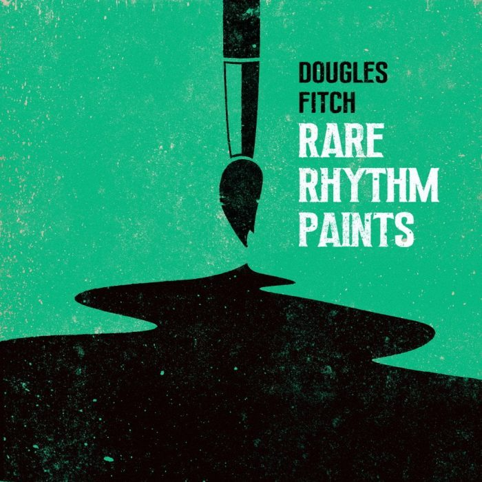 Dougles Fitch Rare Rhythm Paints