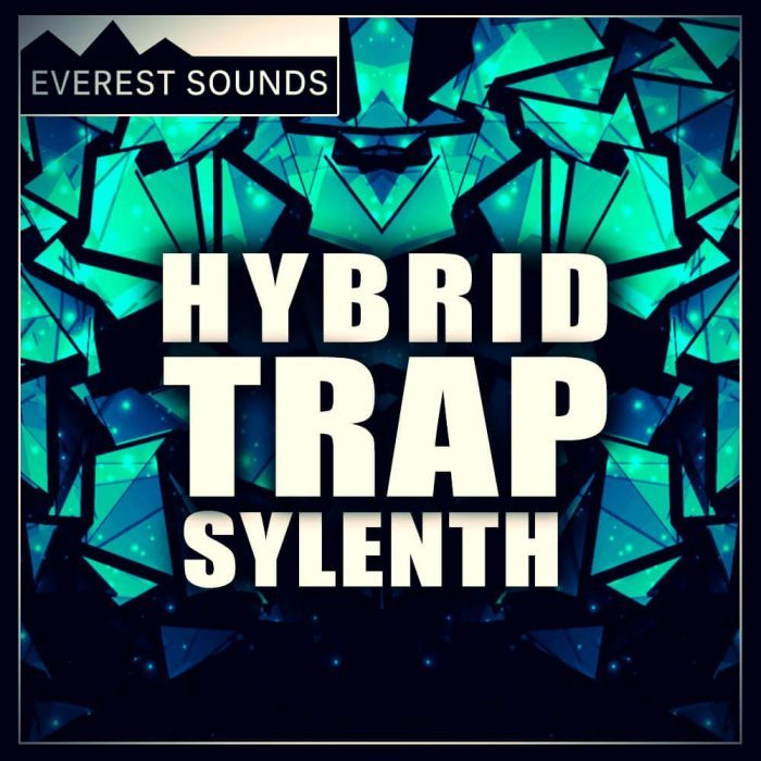 Everest Sounds   Hybrid Trap Sylenth