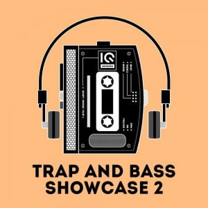 IQ Samples Trap and Bass Showcase 2