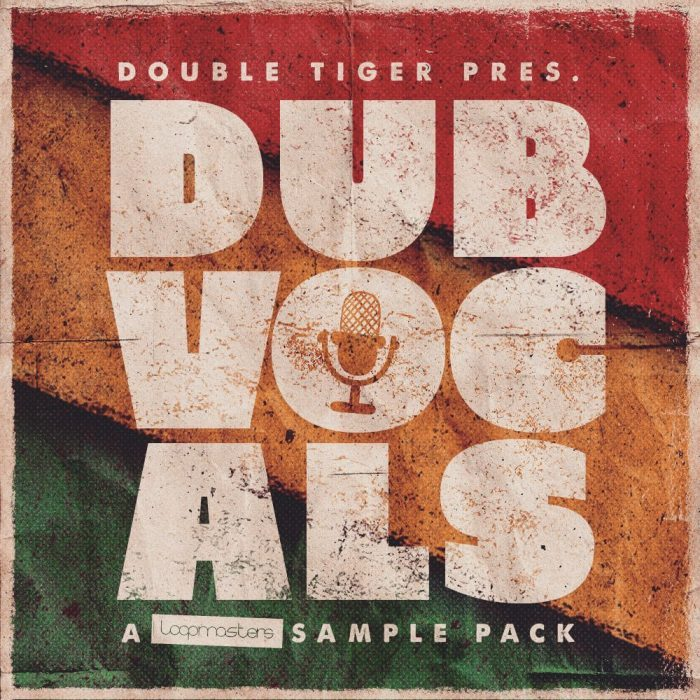 Loopmasters Double Tiger Dub Vocals