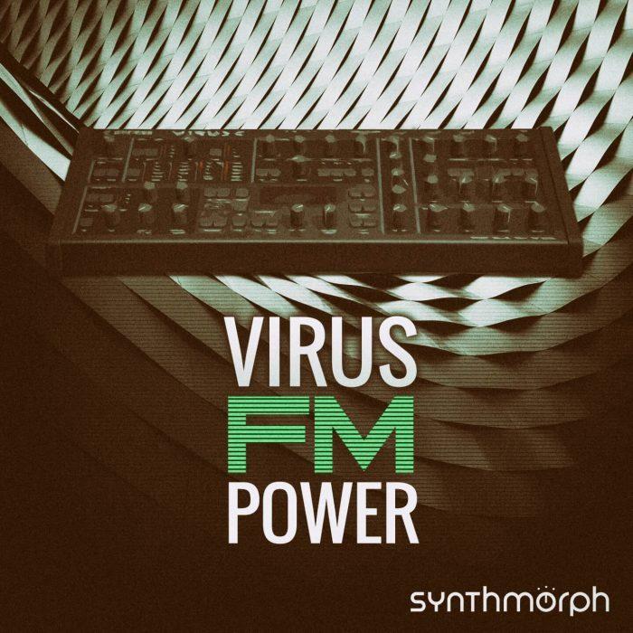Synthmoprh Virus FM Power