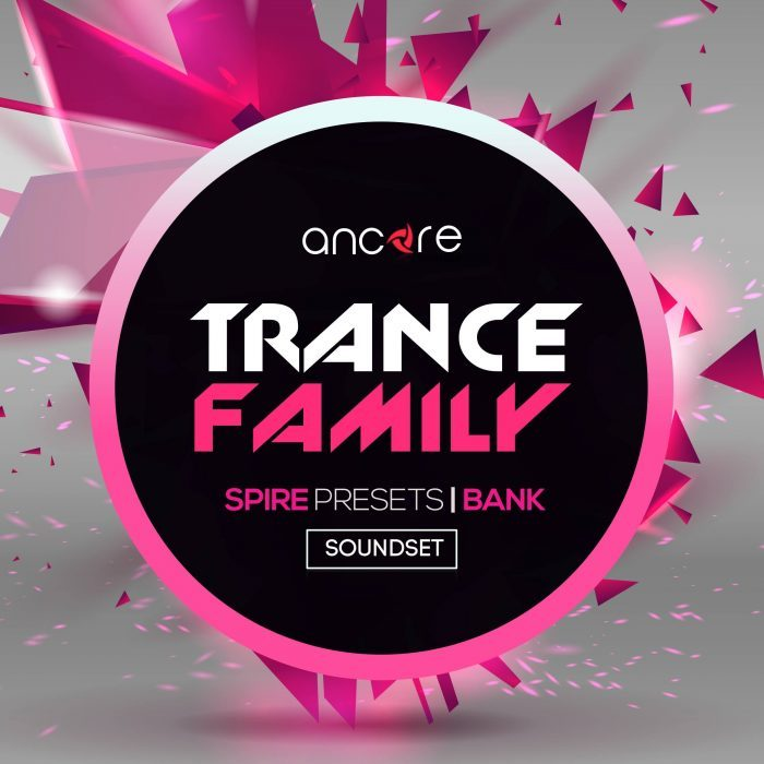 Ancore Sounds Trance Family for Spire