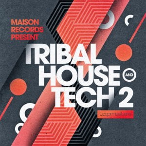 Loompasters Tribal House Tech 2 by Maison Records