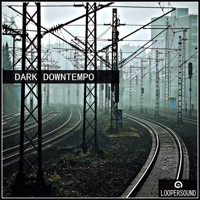 Loopersound Dark Downtempo