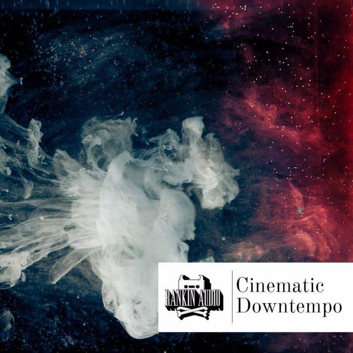 Rankin Audio Cinematic Downtempo
