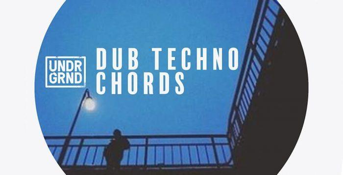 UNDRGRND Dub Techno Chords