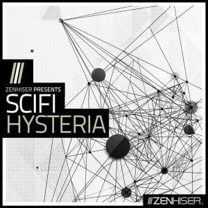 Zenhiser SciFi Hysteria