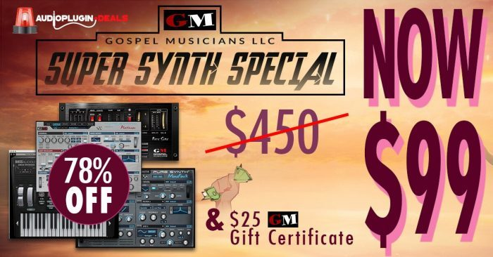 Audio Plugin Deals Gospel Musicians Super Synth Special