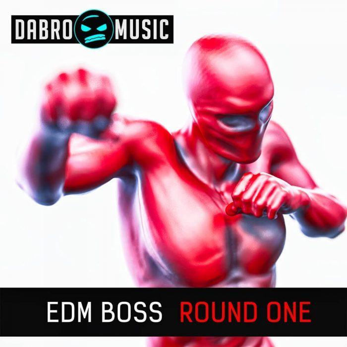 Dabro Music EDM Boss Round One