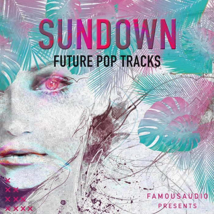 Famous Audio Sundown Future Pop Tracks
