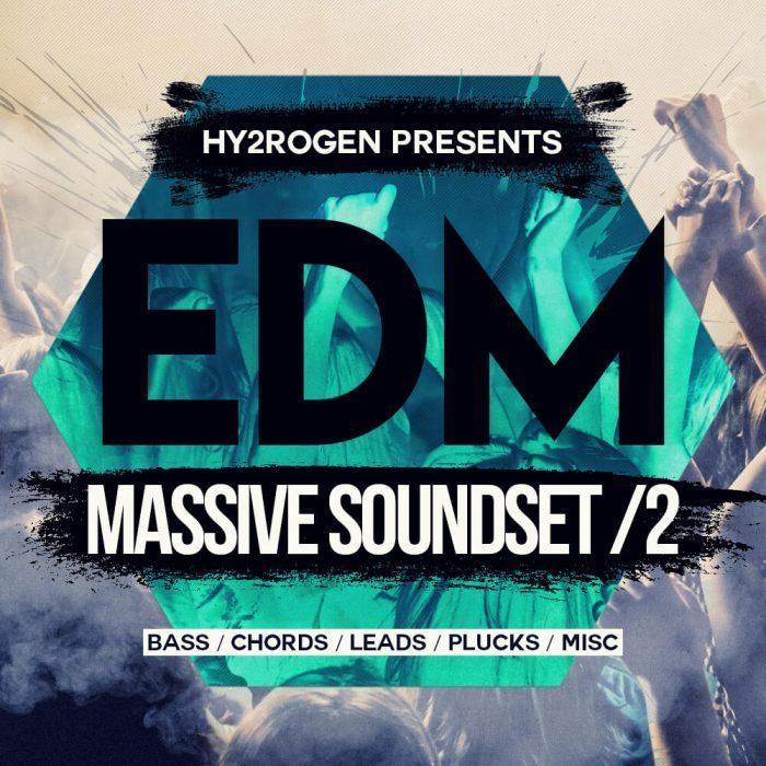 Hy2rogen EDM Massive Soundset 2