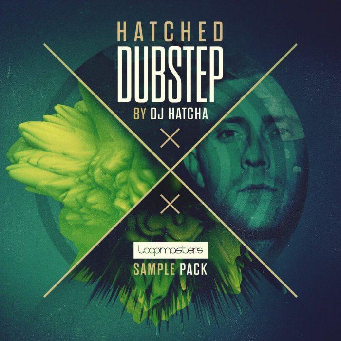 Loopmasters Hatched Dubstep by DJ Hatcha