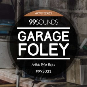 99Sounds Garage Foley