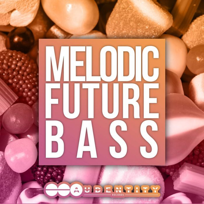 Audentity Records Melodic Future Bass