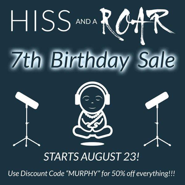 HISS and a ROAR 7th Birthday Sale