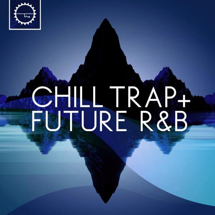Industrial Strength Chill Trap + Future R&B
