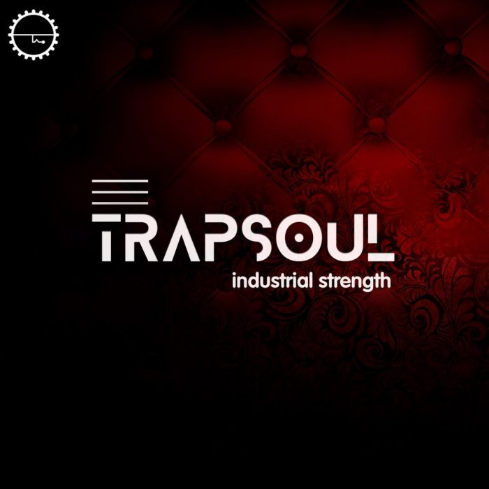 Industrial Strength Samples TrapSoul
