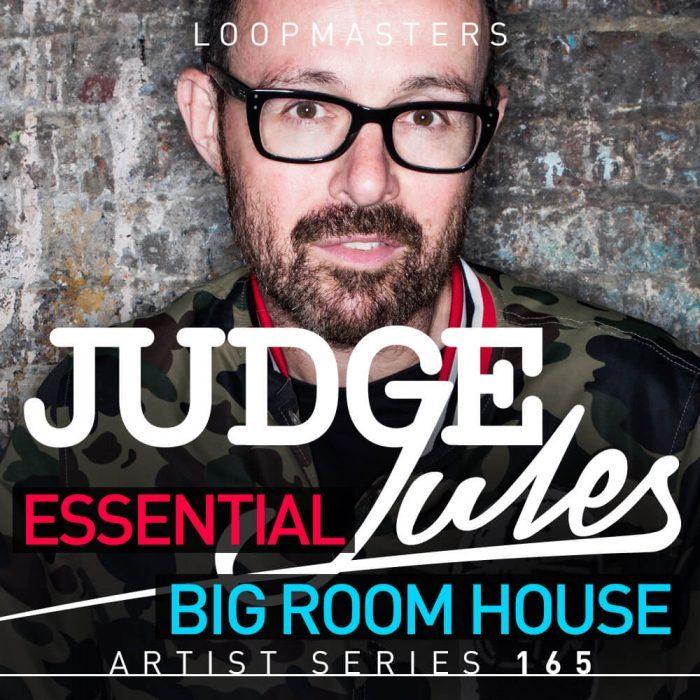 Loopmasters Judge Jules Essential Bigroom House