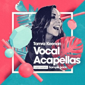 Loopmasters Tamra Keenan Vocal Acapellas