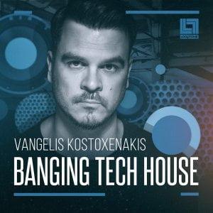 Looptone Vangelis Kostoxenakis Banging Tech House