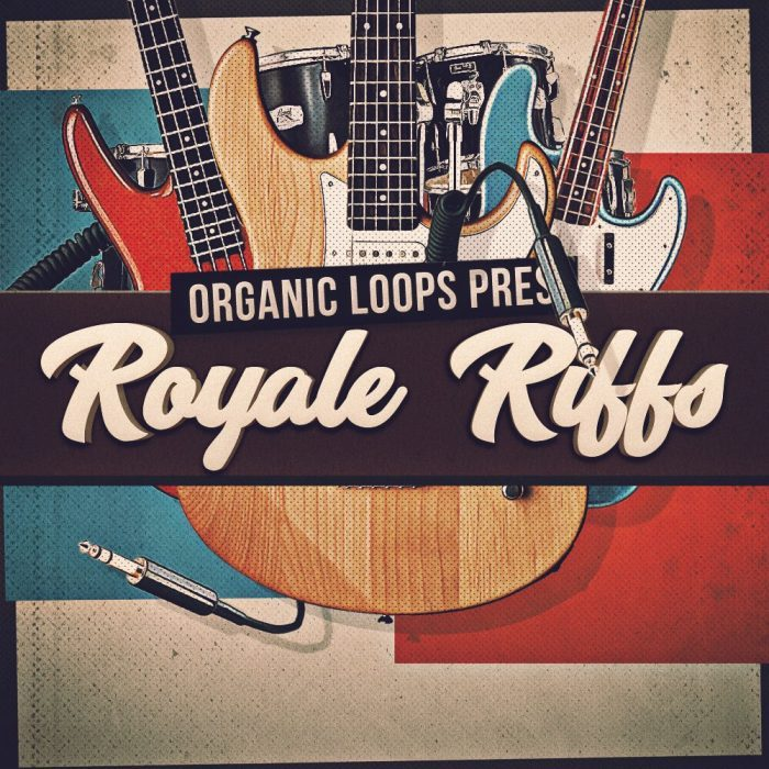 Organic Loops Royale Riffs