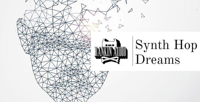 Rankin Audio Synth Hop Dreams