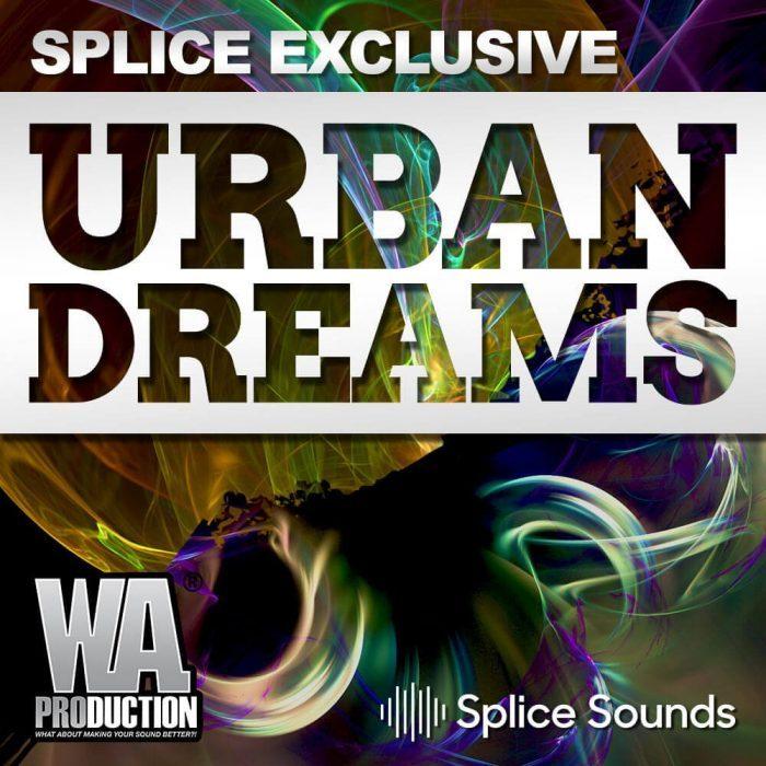 Splice Sounds WA Production Urban Dreams
