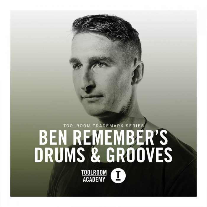 Toolroom Ben Remember's Drums & Grooves