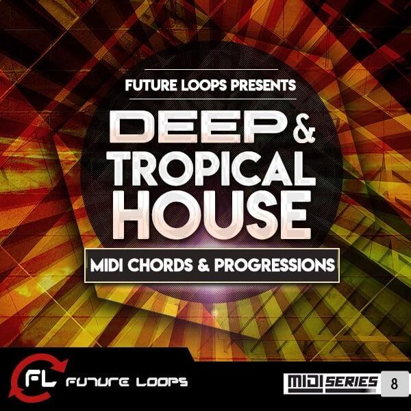 Future Loops Deep & Tropical House
