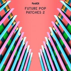 Sample Magic Future Pop Patches 2