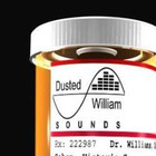 Dusted William Sounds Dirty Dose