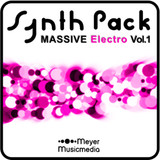 Meyer Musicmedia MASSIVE Synth Pack Electro V.1