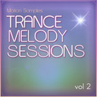 Motion Samples Trance Melody Sessions Vol.2