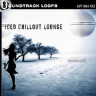 Soundtrack Loops Iced Chillout Lounge