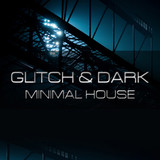 Bluezone Glitch & Dark Minimal House